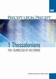 1 Thessalonians - Blameless at His Coming