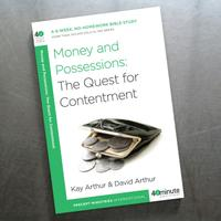 40 Minute -No Homework Studies- Topical Money and Possessions: The Quest for Contentment