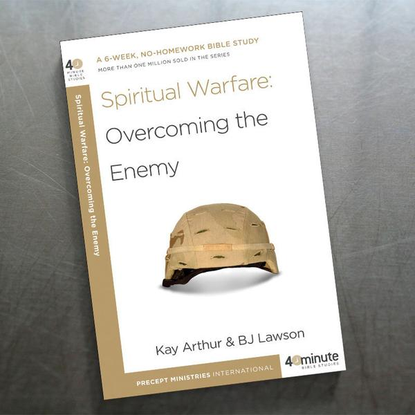 40 Minute - No Homework Studies - Topical Spiritual Warfare:  Overcoming the Enemy