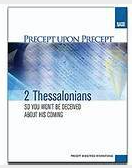 2 Thessalonians - So You Won't Be Deceived About His Coming