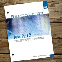 Acts Part 2 Paul, Jesus' Witness to the Gentiles