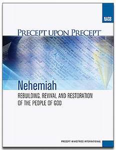 Nehemiah - Rebuilding, Revival and Restoration the People of God